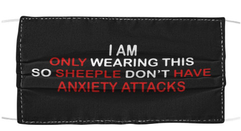 only wearing so sheeple dont have anxiety Facemask Mask. I am only wearing so sheeple dont have anxiety Facemask Mask. GET IT HERE