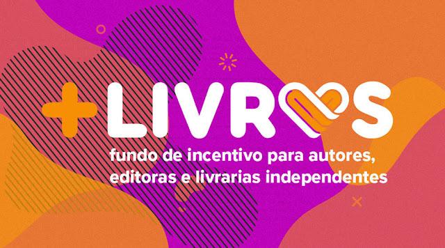 +Livros (Fundo de Incentivo para autores, editoras e livrarias independentes)