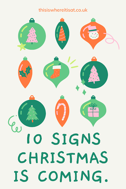 10 Signs Christmas is coming.