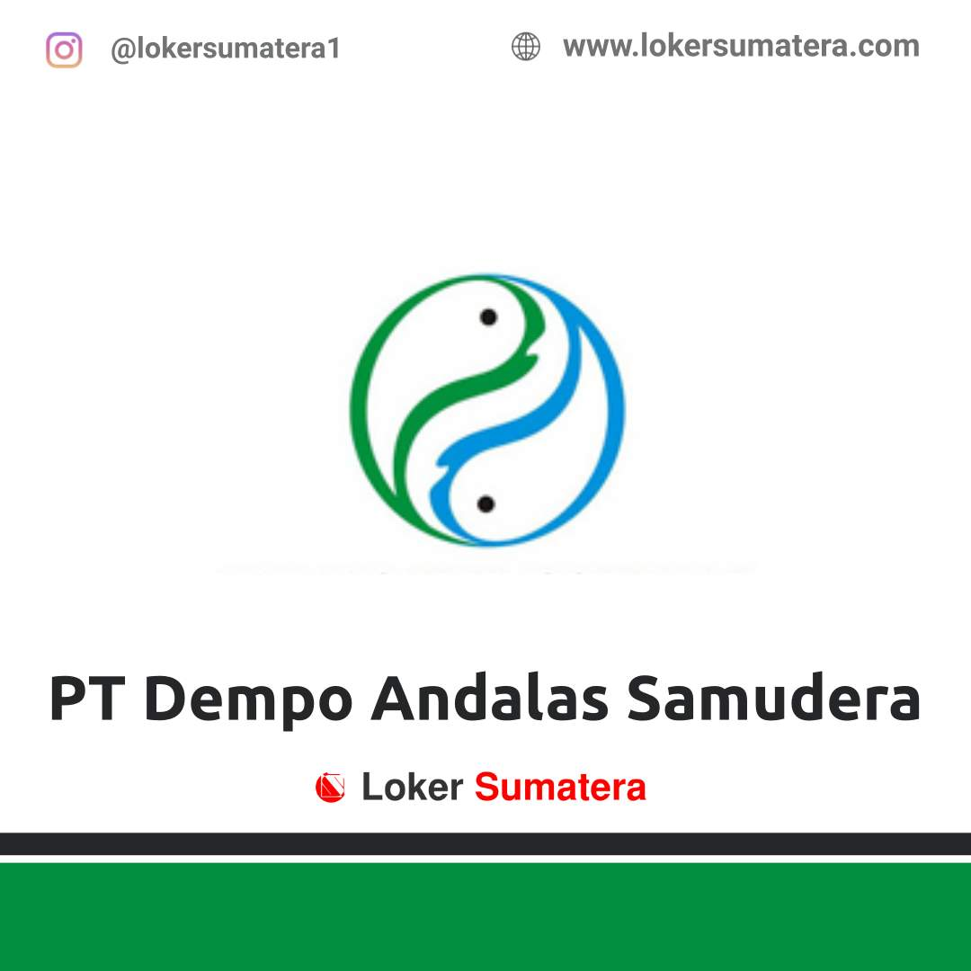 Lowongan Kerja Padang: PT Dempo Andalas Samudera Desember 2020