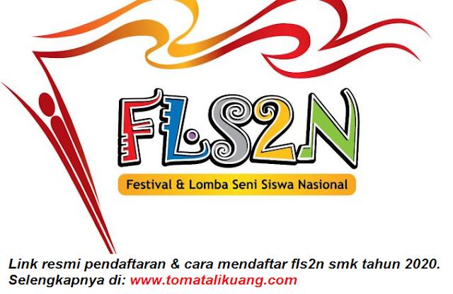 link resmi pendaftaran dan cara mendaftar fls2n smk tahun 2020 tomatalikuang.com