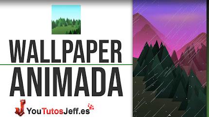 Precioso Wallpaper Animado para Android - Adaptable a tu Tiempo