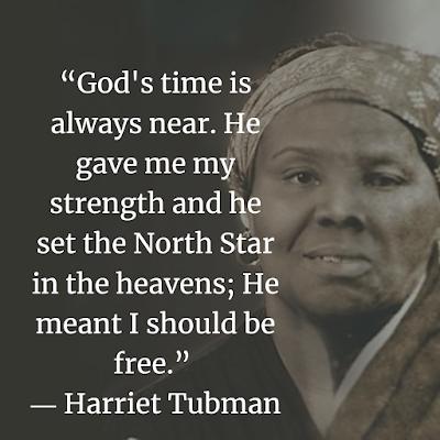 Harriet Tubman Inspirational Quotes