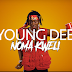 AUDIO | Young Dee - Noma Kweli | DOWNLOAD