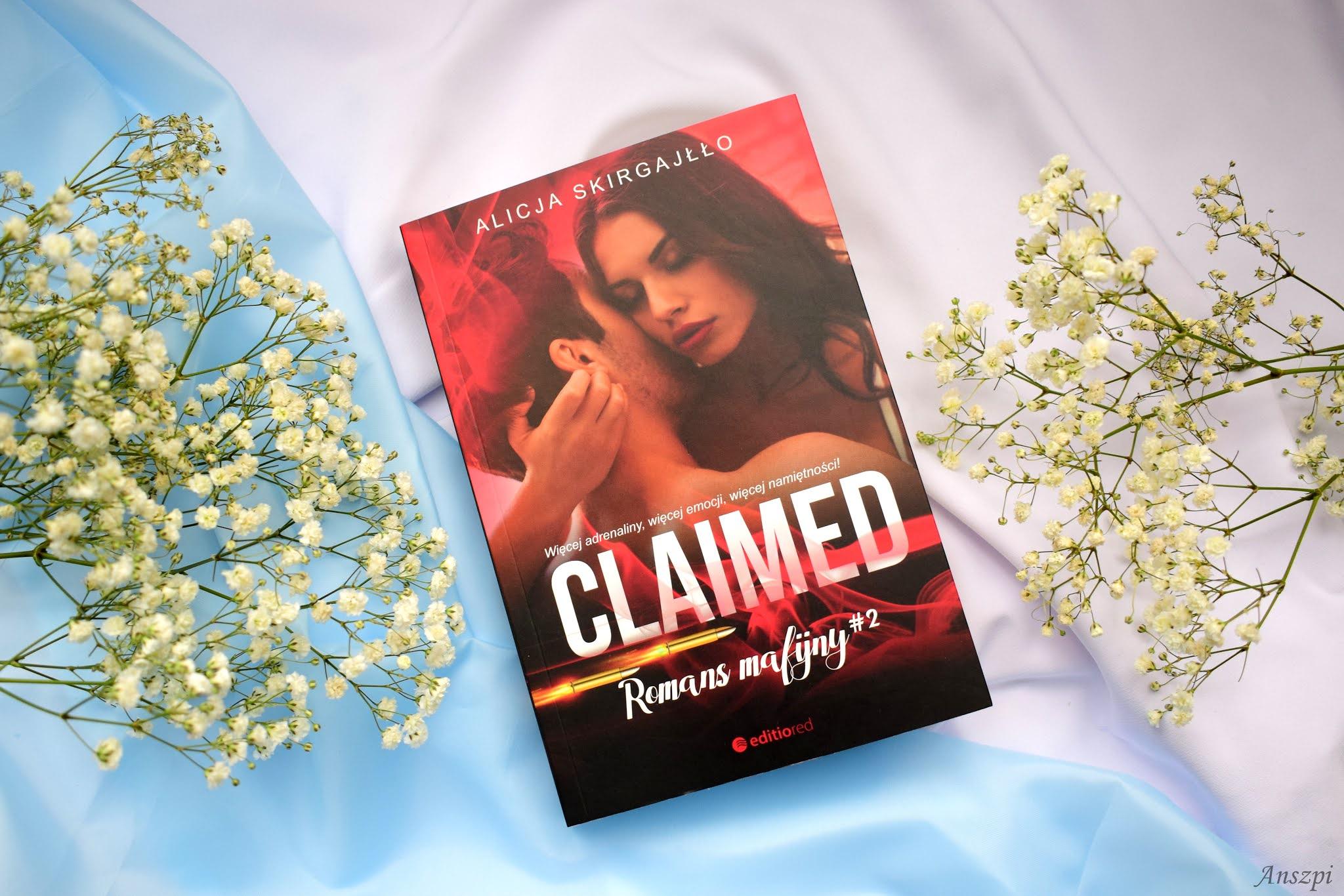 Claimed. Romans mafijny #2, Alicja Skirgajłło