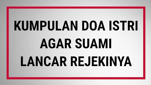 Silahkan Amalkan Kumpulan Doa Istri Untuk Suami Agar Dilancarkan Rezekinya Demi Keluarga Kompas News Online