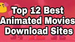 Best 17 Animated Movies Download Sites To Download Good Animated Movies For All Ages (2021)