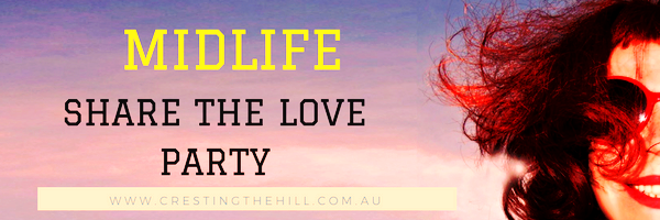 Midlife - Share The Love Link Party - an exclusive party for Midlife Bloggers