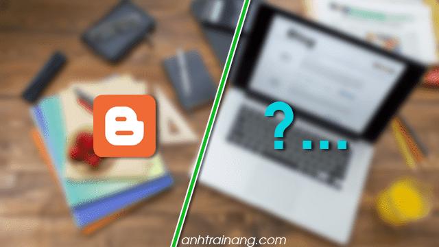 So sánh nền tảng Blogger với các nền tảng khác