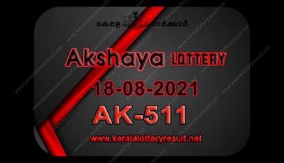 Kerala Lottery Result Akshaya ak 511 18.08.2021,Akshaya ak 511 , Akshaya 18-08.2021 Akshaya Result, kerala lottery result, lottery result kerala, lottery today result, today kerala lottery, lottery results kerala, lottery result today kerala, kerala lottery result today, today lottery results kerala, kerala lottery today results, kerala lottery live, kerala lottery today live, live lottery results