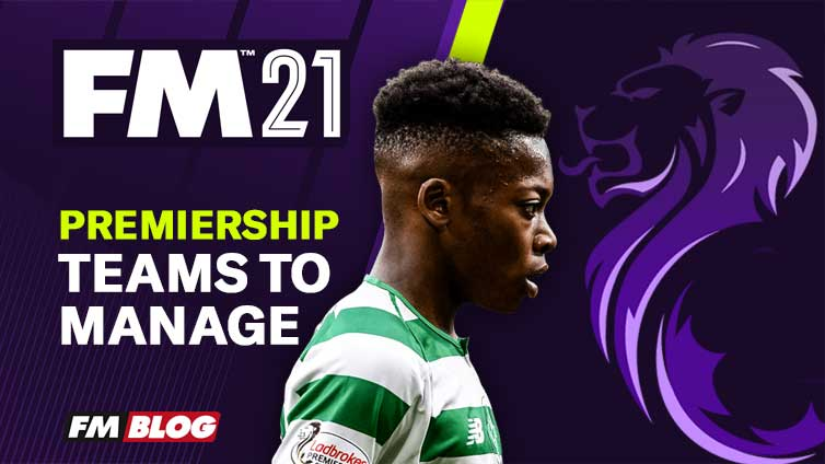 Football Manager 2021 Teams to Manage in Scottish Premiership
