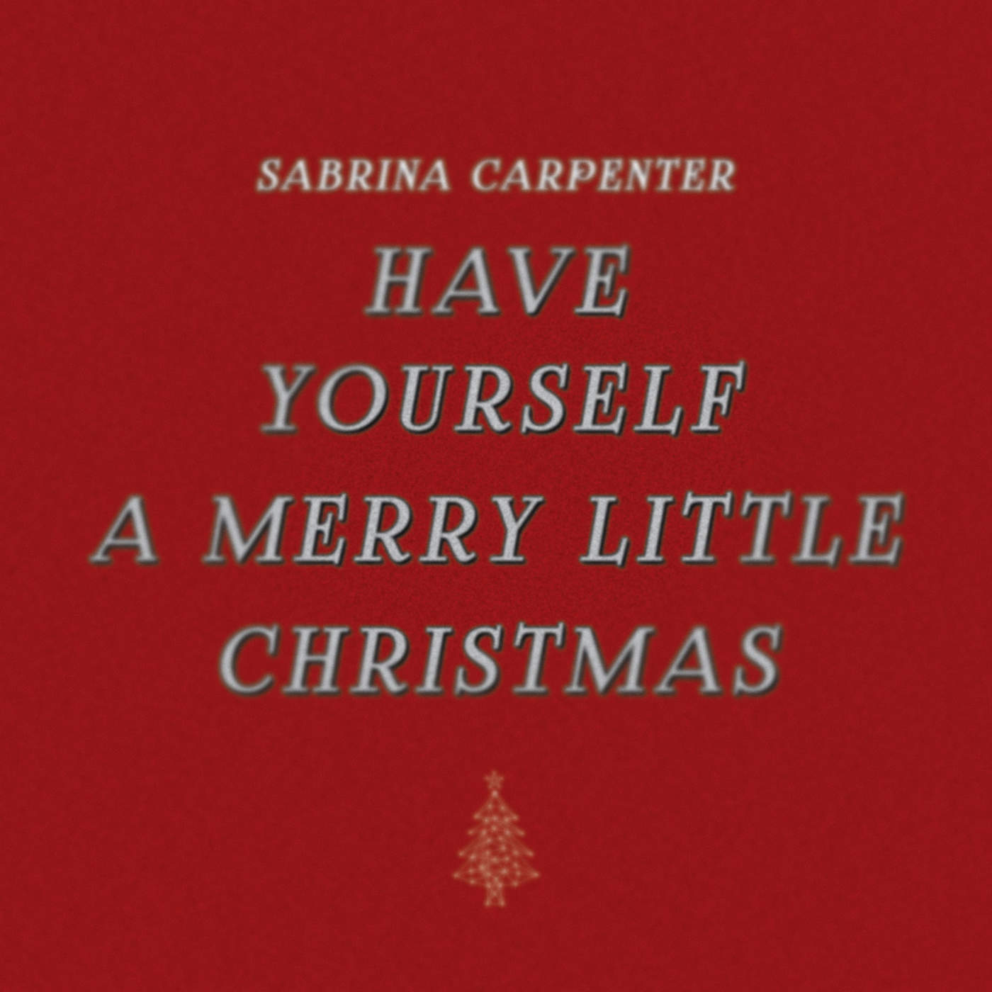 Sabrina Carpenter - Have Yourself a Merry Little Christmas - Single