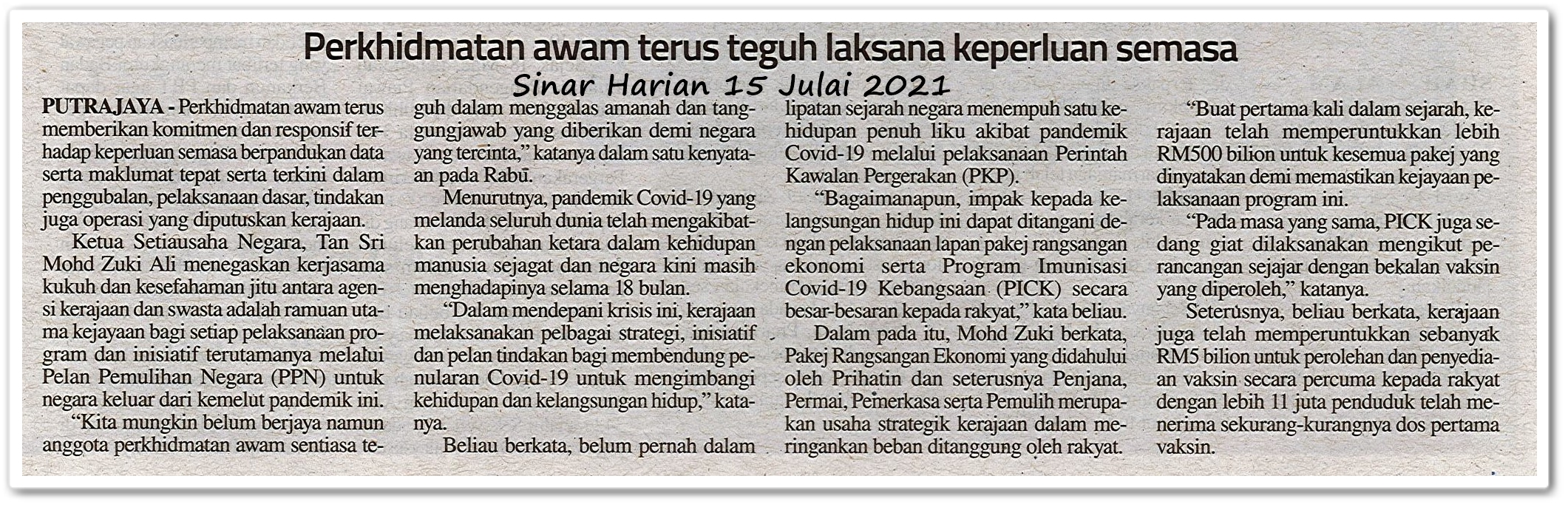 Perkhidmatan awam terus teguh laksana keperluan semasa - Keratan akhbar Sinar Harian 15 Julai 2021