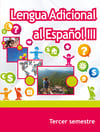 Lengua Adicional al Español III Tercer Semestre Telebachillerato 2021-2022