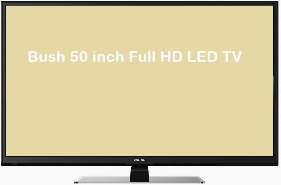 Bush 50 inch LED TV