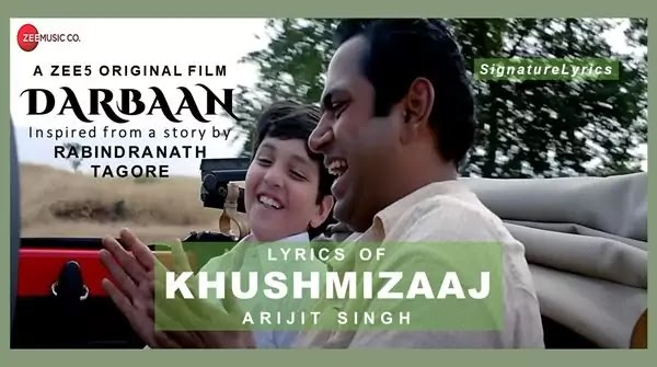 Khushmizaaj Lyrics in Hindi - Arijit Singh - Darbaan Movie Song