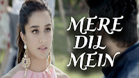 Mere Dil Mein Video Song