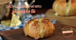 cach-lam-banh-mi-keto-pho-mai-bo-toi-bep-banh-1
