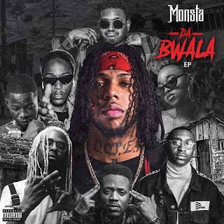"""Monsta - Da Bwala """"EP"""""""