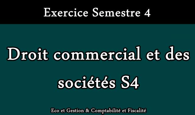 Exercices Droit commercial des sociétés
