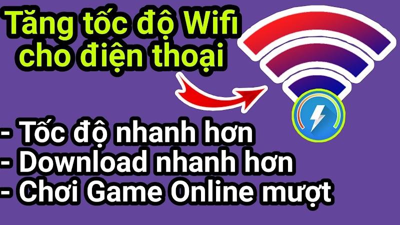 Wifi Booster - Trình tăng tốc độ WIfi cho điện thoại