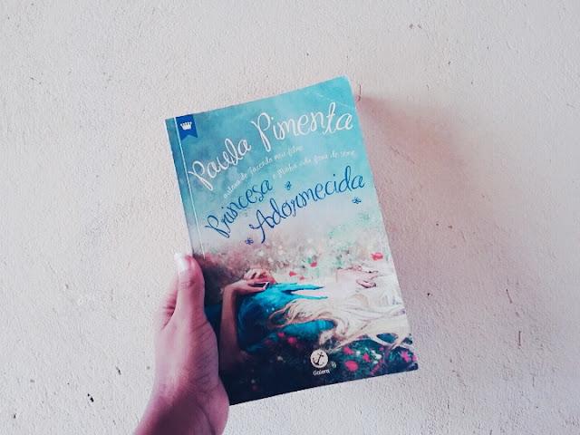 Princesa Adormecida - Paula Pimenta | Resenha