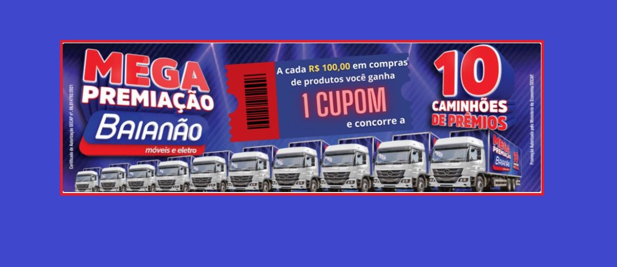 Promoção Aniversário Baianão 10 Caminhões de Prêmios Mega Premiação