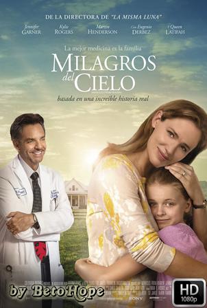 Los Milagros Del Cielo [1080p] [Latino-Ingles] [MEGA]