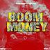 Busnetmoney ft Chaka yes - Boom money | Download now mp3