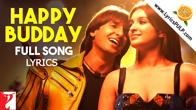 Happy Budday Song Lyrics • KILL DIL • Birthday Song Hindi