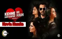 Kehne Ko Humsafar Hain Season 3 Story Cast Crew Review And Release Date