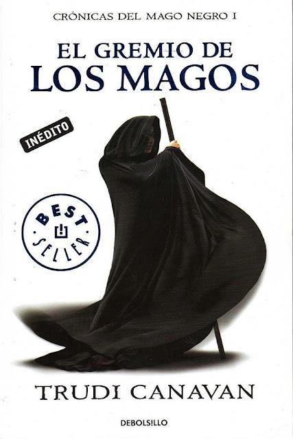 El gremio de los magos | Crónicas del mago negro #1 | Trudi Canavan
