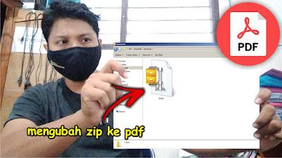 cara mengubah zip ke pdf
