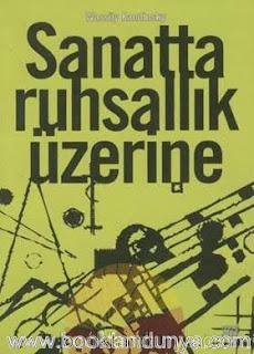 Wassily Kandinsky - Sanatta Ruhsallık Üzerine