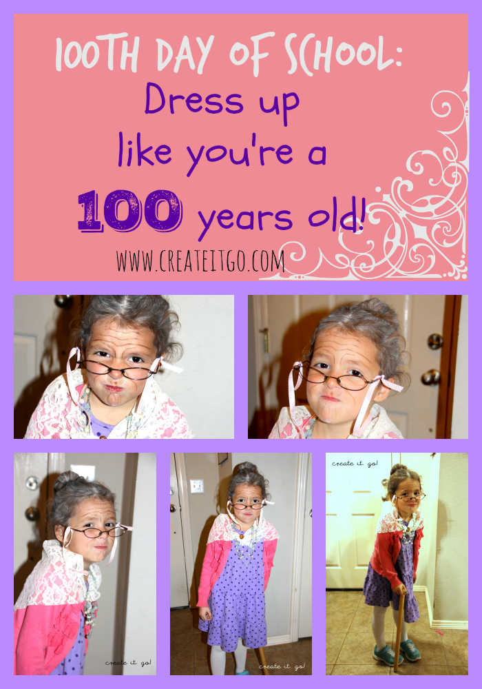 100th day of school dress up like you are a 100 years old day