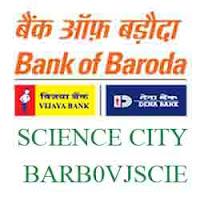 Vijaya Baroda Science City Ahmedabad New IFSC, MICR