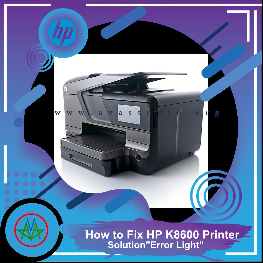 How to fix HP K8600 Printer Error Lights