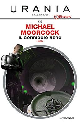 Il corridoio nero, di Michael Moorcock