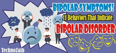 10 Behaviors to Indicate You That You May Have Bipolar Disorder