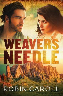 BOOK REVIEW: Weaver's Needle by Robin Caroll