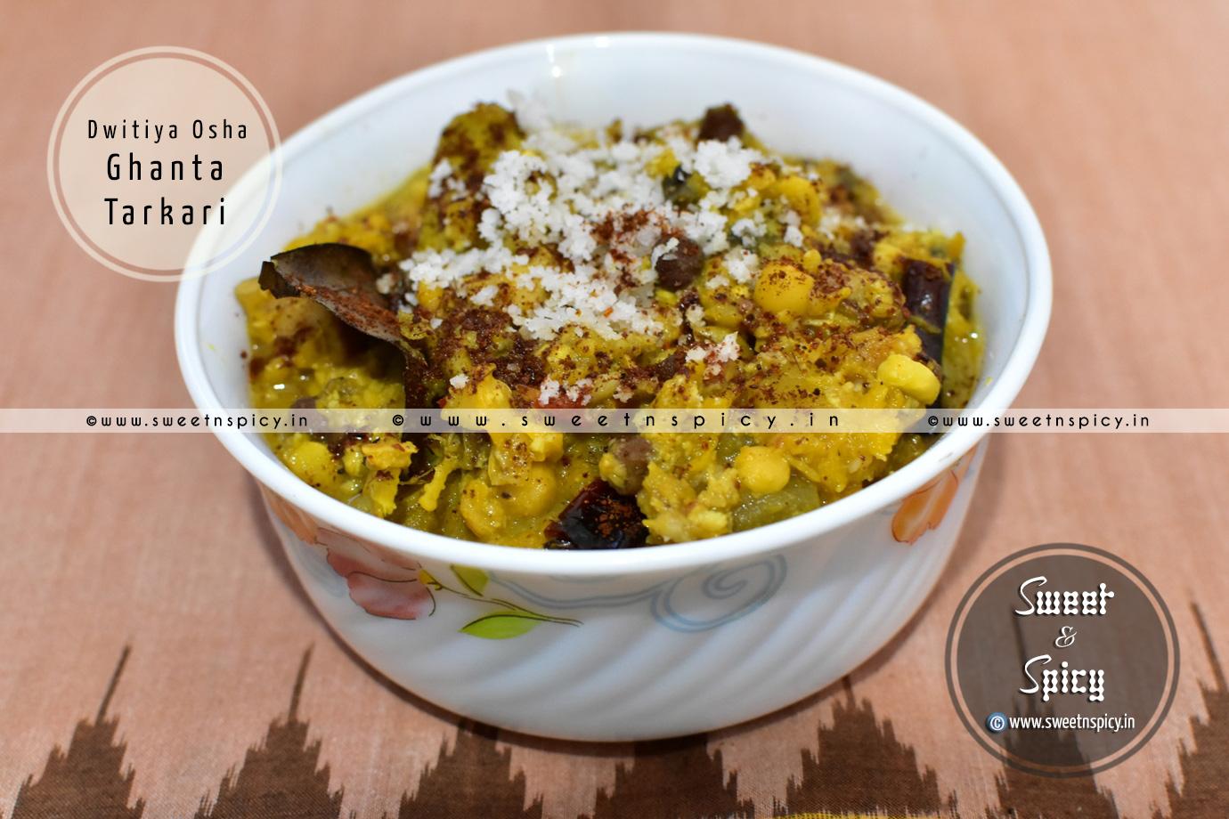 Dutia Osha Ghanta Tarkari or Dwitiya Ghanta