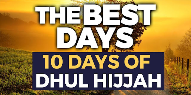 8 Tips for Dhul-Hijjah Days… -7th is Really Easy