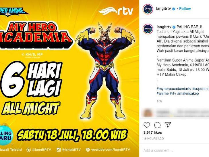 Catat! Tanggal 18 Juli Anime Boku no Hero Academia Tayang di RTV