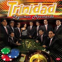 grupo trinidad SEGUIMOS APOSTANDO