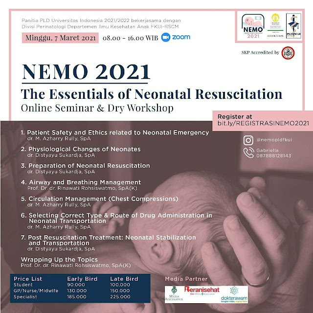 H-2 PENUTUPAN EARLY BIRD: THE 10TH NEMO 2021- Online Seminar & Dry Workshop Neonatal Emergency Management (NEMO) 2021