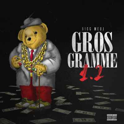 Bigg Meuj - Gros Gramme 1.2 - Album Download, Itunes Cover, Official Cover, Album CD Cover Art, Tracklist