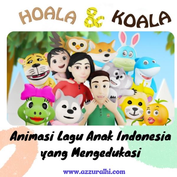 Hoala dan Koala, Animasi Lagu Anak Indonesia yang Mengedukasi