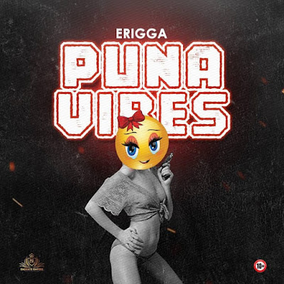 Erigga – Puna Vibes Mp3 Download