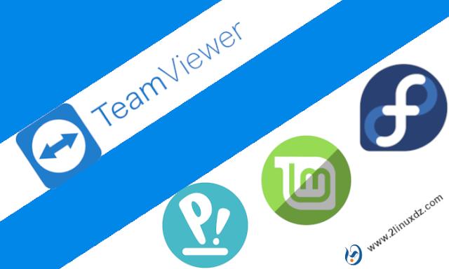 كيفية تثبيت آخر اصدار من TeamViewer على Fedora و LinuxMint و PopOS