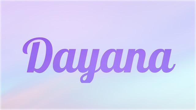 Significado Nombre DAYANA